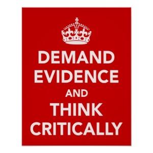 demand_evidence_and_think_critically_print-rac1f1a55bb8043cb83a2dc14bcfc39dd_ikt_8byvr_512