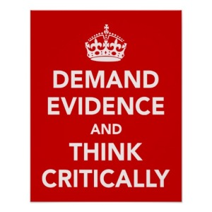 demand_evidence_and_think_critically_print-rac1f1a55bb8043cb83a2dc14bcfc39dd_ikt_8byvr_512